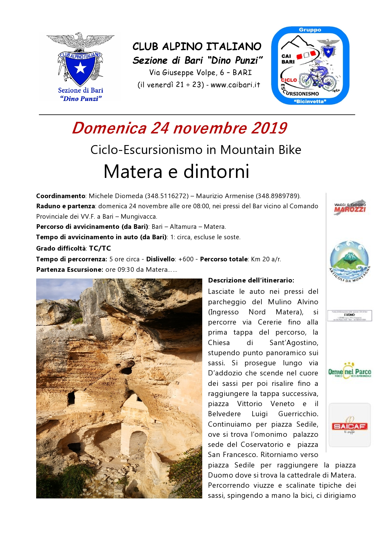 Ciclo-Escursionismo in Mountain Bike  Matera e dintorni